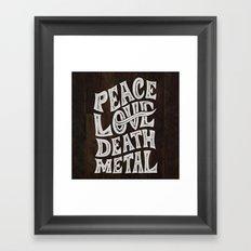 Peace Love Death Metal Framed Art Print