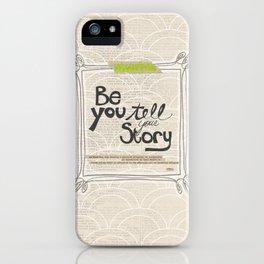 Ya Yeah | Be You iPhone Case