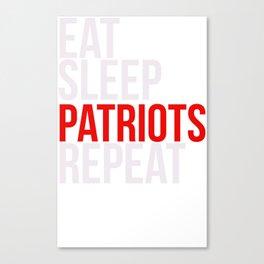 Eat Sleep Patriots Repeat Football Fan Canvas Print
