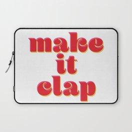 Make it Clap Laptop Sleeve