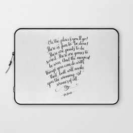 Oh, The Places You'll Go! Laptop Sleeve