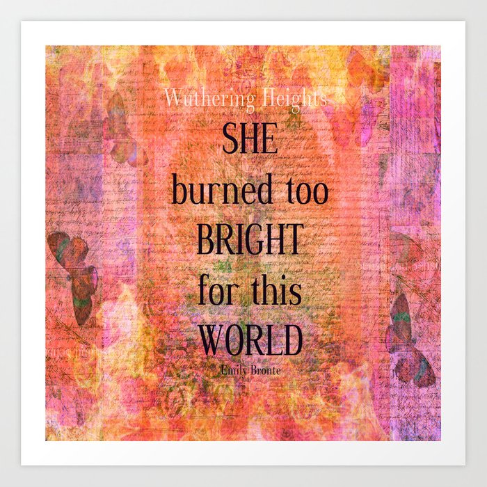 Emily Bronte Wuthering Heights Quote Art Print By Goldenslipper