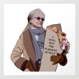 I will buy the flowers myself Art Print