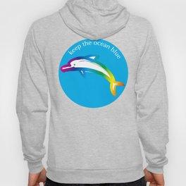 Keep the Ocean Blue_Rainbow Dolphin_C Hoody