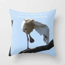 A Spoonbill's outlook on life Throw Pillow