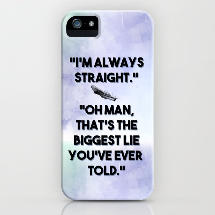 The Raven Cycle - Always Straight iPhone Case