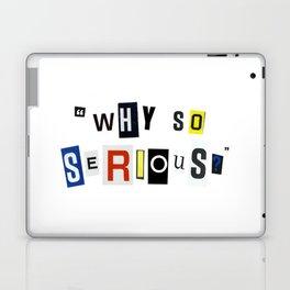 Why So Serious? Laptop & iPad Skin