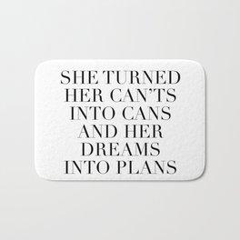 dreams into plans Bath Mat