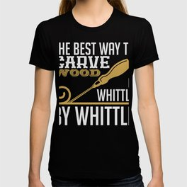 Whittle By Whittle Wood Carving T-shirt