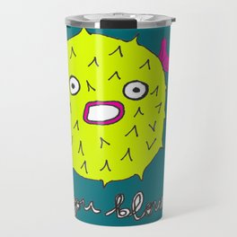 You Blow Travel Mug