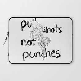 Pull Shots, Not Punches Laptop Sleeve