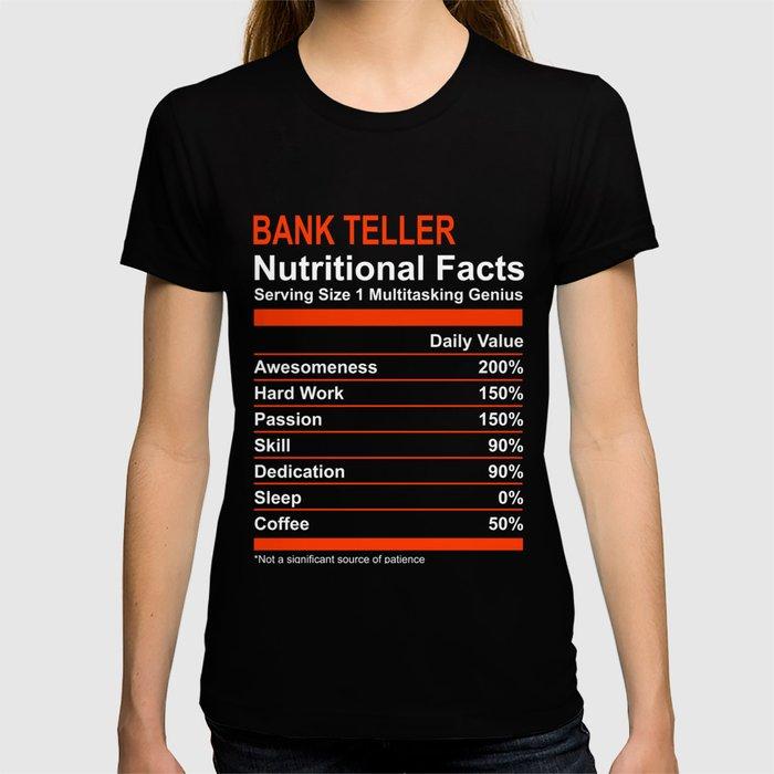 Nutritional Facts Bank Teller T Shirt T-shirt