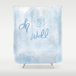 Oh Blue Shower Curtain