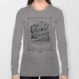 Bloody Hell Long Sleeve T-shirt