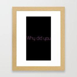 To Them Framed Art Print