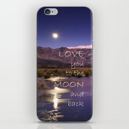 Love you to the moon and back.  Valentine's Day iPhone Skin