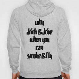 Smoke & Fly Hoody