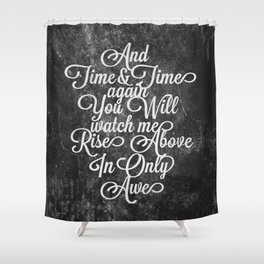 Rise Above (White) Shower Curtain