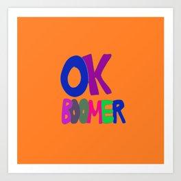 OK BOOMER orange watercolor Art Print