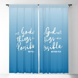 With God all things are possible. Matthew 19:26 Blackout Curtain
