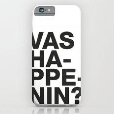 Vas happenin? Slim Case iPhone 6s
