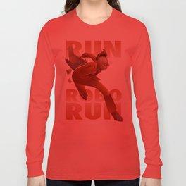 RUN ROBO RUN Long Sleeve T-shirt