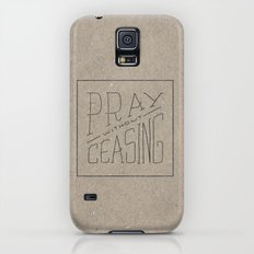 Pray Without Ceasing Galaxy S5 Slim Case