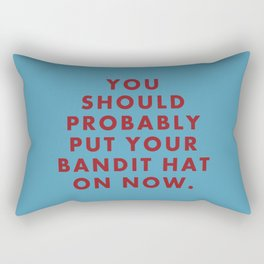 """Fantastic Mr Fox - """"You should probably put your bandit hat on now."""" Rectangular Pillow"""