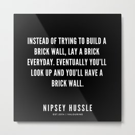 22| Nipsey Hussle Quotes Metal Print