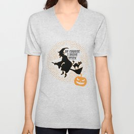 Witch On Broom Halloween Gift Of Course I Drive Stick Gift Unisex V-Neck