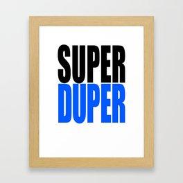 superduper2 Framed Art Print