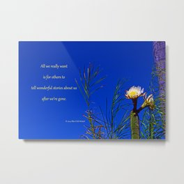 """Cactus Flower #153"" with poem: After All, Revisited Metal Print"