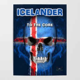 To The Core Collection: Iceland Poster