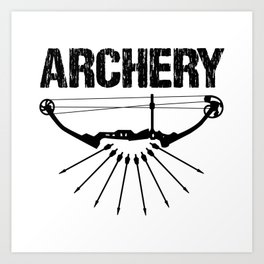 Archery Archer Bow Hunter Bowman Hunting Gift Art Print