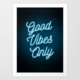 Good Vibes Only - Neon Art Print