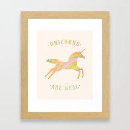 Unicorns Are Real Framed Art Print