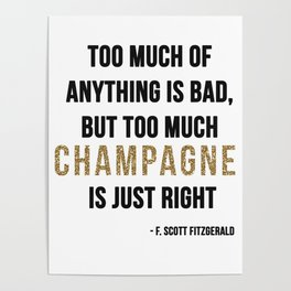 Too much champagne Poster
