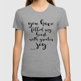 YOU HAVE FILLED MY HEART T-shirt