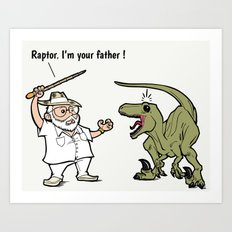 Raptor, I'm your father ! Art Print