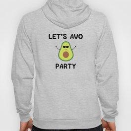 Let's Avo Party Hoody