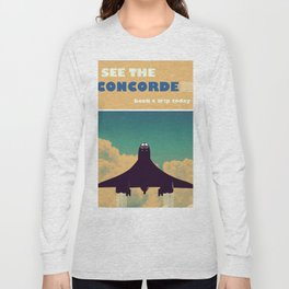 See the concorde vintage poster. Long Sleeve T-shirt