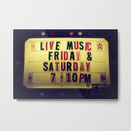 Live music sign Metal Print