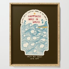 Happiness Comes In Waves Serving Tray