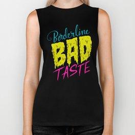 Borderline Bad Taste Biker Tank