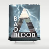 bastille Shower Curtains featuring Bastille - Bad Blood by Thafrayer