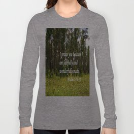 Fearfully and Wonderfully Made Long Sleeve T-shirt