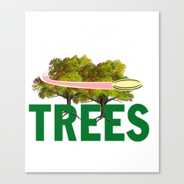 Splittin' Trees Funny Disc Golf Canvas Print