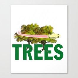 Splittin' Trees Funny Disc Golf Canvas Print