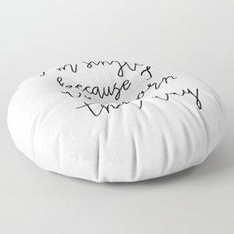 Born That Way  Floor Pillow