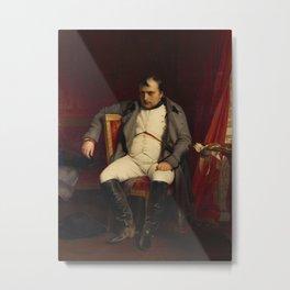 Paul Delaroche - Napoleon at Fontainebleau, 31 March 1814 Metal Print